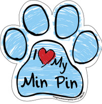 I Love My Min Pin BLUE Scribble Paw Magnet