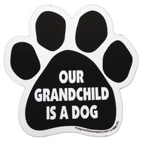 Our Grandchild is a Dog Paw Magnet